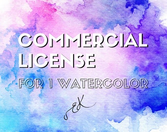 COMMERCIAL LICENSE  - For 1 Watercolor