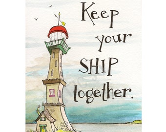 """Print of """"Keep Your Ship Together"""", a watercolor and ink painting of a whimsical, crooked lighthouse on the shore, with lettering"""