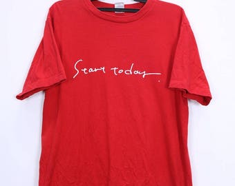 Vintage Start Today With 680 Hopes Shirt Short Sleeve by Printstar Size Large Red Colour
