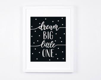 Nursery Art Printables, Dream Big Little One Black and White Nursery Art Instant Download, Modern Nursery Wall Art, Baby Room Decor