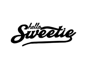 Hello Sweetie Doctor Who Inspired Whovian River Song Vinyl Decal Sticker 0081