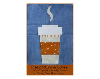 Rise and Shine Coffee Paper Pieced Pattern