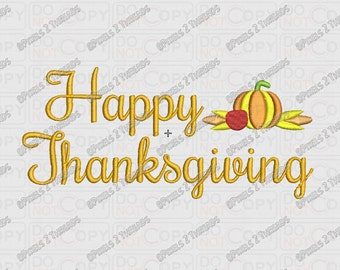 Happy Thanksgiving with Harvest Script Embroidery Design in 3x3 4x4 and 5x7 Sizes