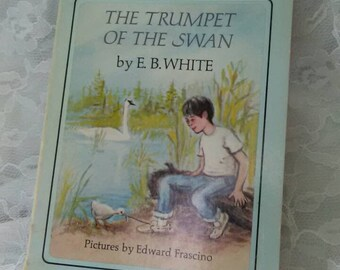 The Trumpet of the Swan E. B. White