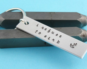 SALE - I Refuse To Sink Anchor Keychain - Aluminum Key Chain - Key Ring- Gift for Mother's Day