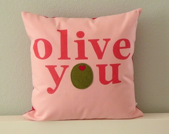 Olive You - Pillow - Cover - Valentines Day Gift - Valentines Pillow - Decorative Pillow - Gift For Her - Nursery Decor - Pink - Olive