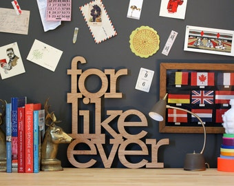for like ever wood sign in any color - wall art for vintage or modern decor wedding recepetion party engagement photo prop