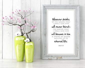 John 4:14, Bible Verse Printable, Scripture Art, Wall Art, Inspirational Quote, Christian Print, Bedroom Wall Decor, Wall Decor