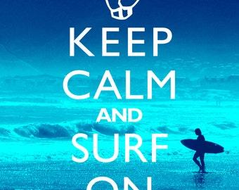 "Printable Beach Decor Art Print ""Keep Calm And Surf On"" Instant Digital Download Blue Or Orange"