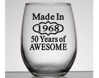 50th Birthday Gift, Made in 1968, Birthday Wine Glass, Birthday Gift for Women, Men's Birthday Gift, 50th Birthday Gift, 50th Party Favors