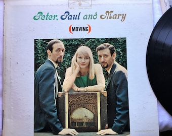 Vintage Record Album|Vinyl LP|Peter, Paul and Mary|Moving|Warner Brothers|1963|W1473|Classic Folk Music