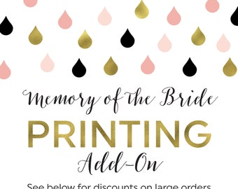 Printing Add-On for Favorite Memories of the Bride To Be Cards and Sign