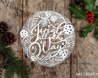 Christmas Papercut Template 'Jingle All The Way' PDF JPEG for handcutting & SVG file for Silhouette Cameo or Cricut