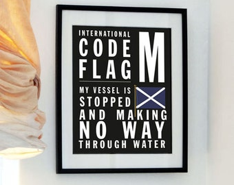 Letter M - Father's day - Your Initials in Flags - My Vessel is stopped and making no way through water - International Code Flag