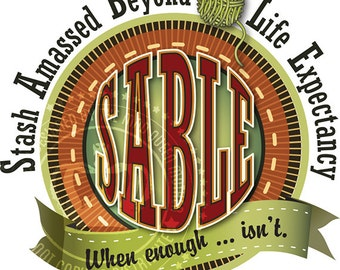 T-Shirt Transfer: SABLE Stash Amassed Beyond Life Expectancy
