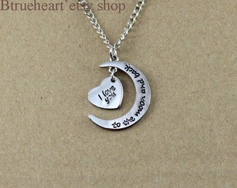 I love you to the moon and back necklace Heart Necklace moon necklace i love you necklace bestfriends necklace His & Hers Jewelry