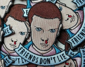 Eleven / Friends don't lie - Stranger things inspired Embroidered Patch