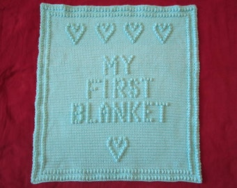 "Crocheted Baby Blanket - ""My First Blanket"""