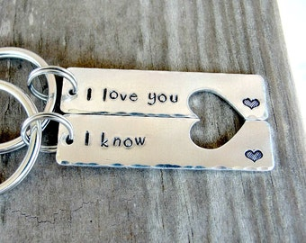 I Love You I Know Key Chains - Couples Key Chains - Personalized Key Chains - Anniversary Gift