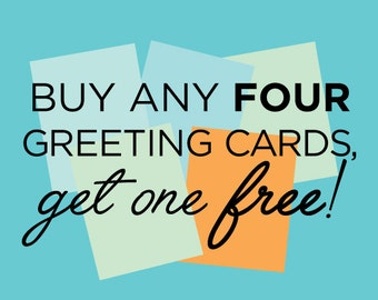 Discounted Greeting Card Set: Buy any four greeting cards get one free