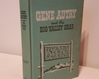 ON SALE, Vintage Book, Gene Autry, Big Valley Grab, WH Hutchinson, C 1952, Literary Classics, Collectible Book, Vintage Novel, Fiction book