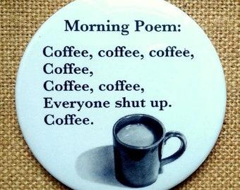 Big Fridge Magnet, COFFEE Humor, Drawing of Coffee Mug, Morning Poem, Caffeine Lover, From Original Pencil Art