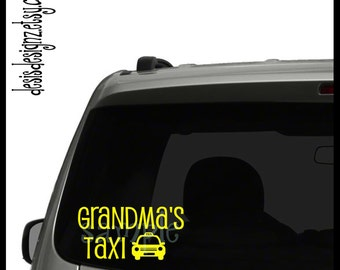 Grandma's taxi vinyl car decal, vynil car decal, vinyl window decal, window stickers, taxi decals, cab decals, funny car window decals