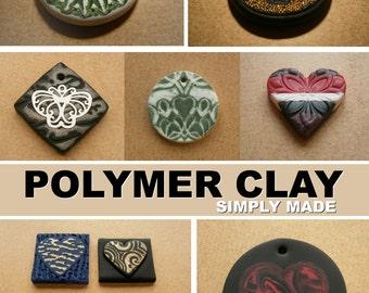 Polymer Clay Simply Made Tutorial e-book