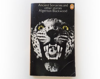 Algernon Blackwood - Ancient Sorceries and Other Stories - Penguin horror vintage paperback book - 1974