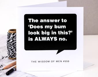 Birthday Card For Men; 'The Answer Is Always No' (GC104)