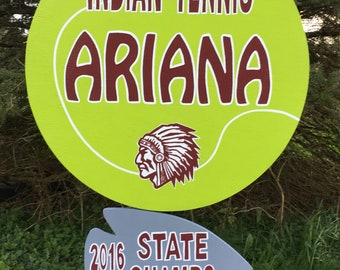 Tennis yard sign.  Personalized with name and number.  Made out of wood and exterior paint!