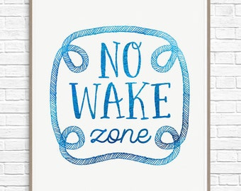 No Wake Zone Nautical Nursery Decor, Instant Download Wall Art