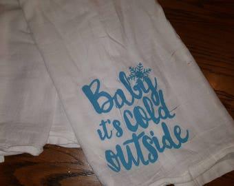 Baby It's Cold Tea Towel