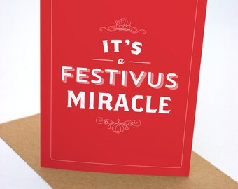 It's a Festivus Miracle - Seinfeld Greeting Card - Christmas - Holiday Card - Xmas