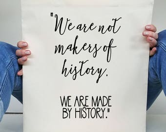 History tote bag - We are not makers of history cotton canvas bag - Typography bag - Martin Luther King Jr quote - History teacher gift