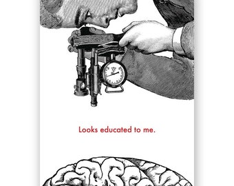 Looks Educated Graduation Card