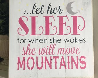 Let Her Sleep...
