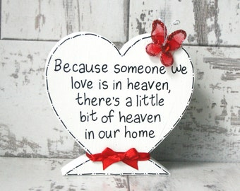 Sympathy gift, condolence gift,  remembrance gift, remembrance keepsake, Loss of loved one, Memorial sign, condolence sign, Heaven sign