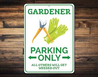 Gardener Parking Sign, Garden Lover Decor, Gift for Gardener, Garden Decor, Gardening Sign, Garden Metal Sign - Quality Aluminum ENS1002543