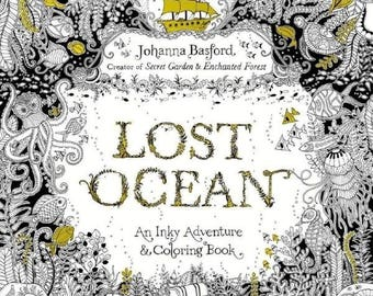 Lost Ocean: An Underwater Adventure by Johanna Basford