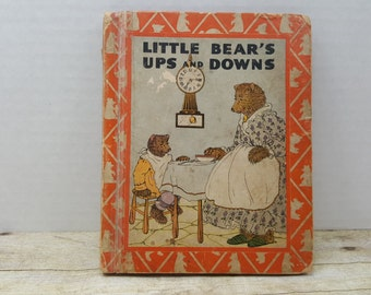 Little Bears Ups and Downs, 1937, Frances Margaret Fox, vintage kids book