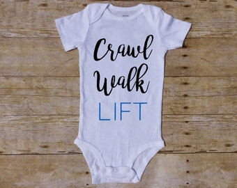 Crawl Walk Lift Outfit, WOD baby, lift Baby, Boy bodysuit, Baby Boy Outfit, deadleft baby, Workout baby, Baby Shower, barbell Butt