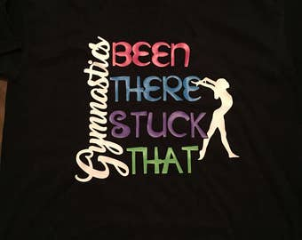 Been There Stuck That Gymnastic tee