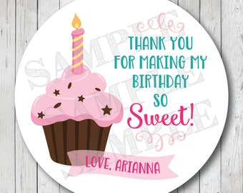 Thank You For Making My Birthday So Sweet, Birthday Cupcake Stickers, Personalized Birthday Tags, Cupcake Tags, Favor Labels