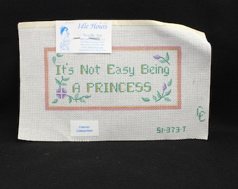 Unfinished needlepoint canvas Its not easy being a princess needlepoint canvas unfinished just waiting for the right person!