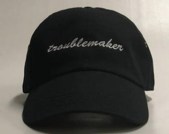 Troublemaker unconstructed dad hat