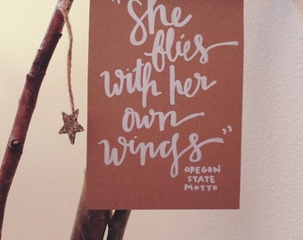 She Flies With Her Own Wings- Kraft sign, hand-painted