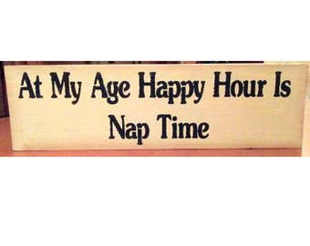 Primitive nap sign, signs and sayings