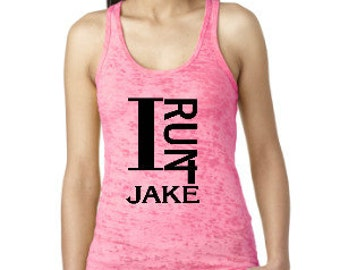 I Run 4 Burnout Racerback Tank w/ CUSTOM Name