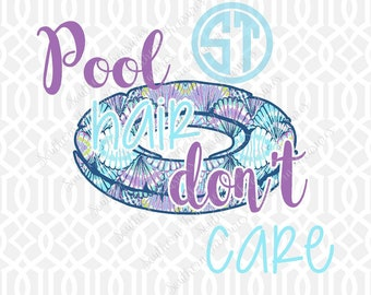 Pool Hair Don't Care float Sublimation Heat Transfer Pre Made DIY Iron On HTV Vinyl You Choose